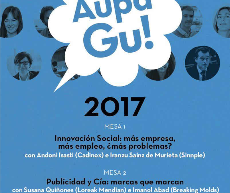 2ª Edición del encuentro #AupaGu…Txotx emprendedor!!